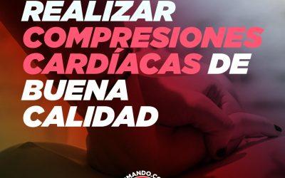 RCP – Compresiones Cardíacas de Buena Calidad