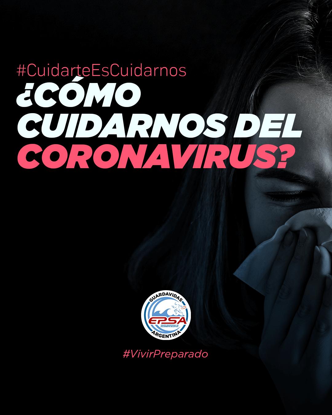 ¿Cómo cuidarnos del Coronavirus?